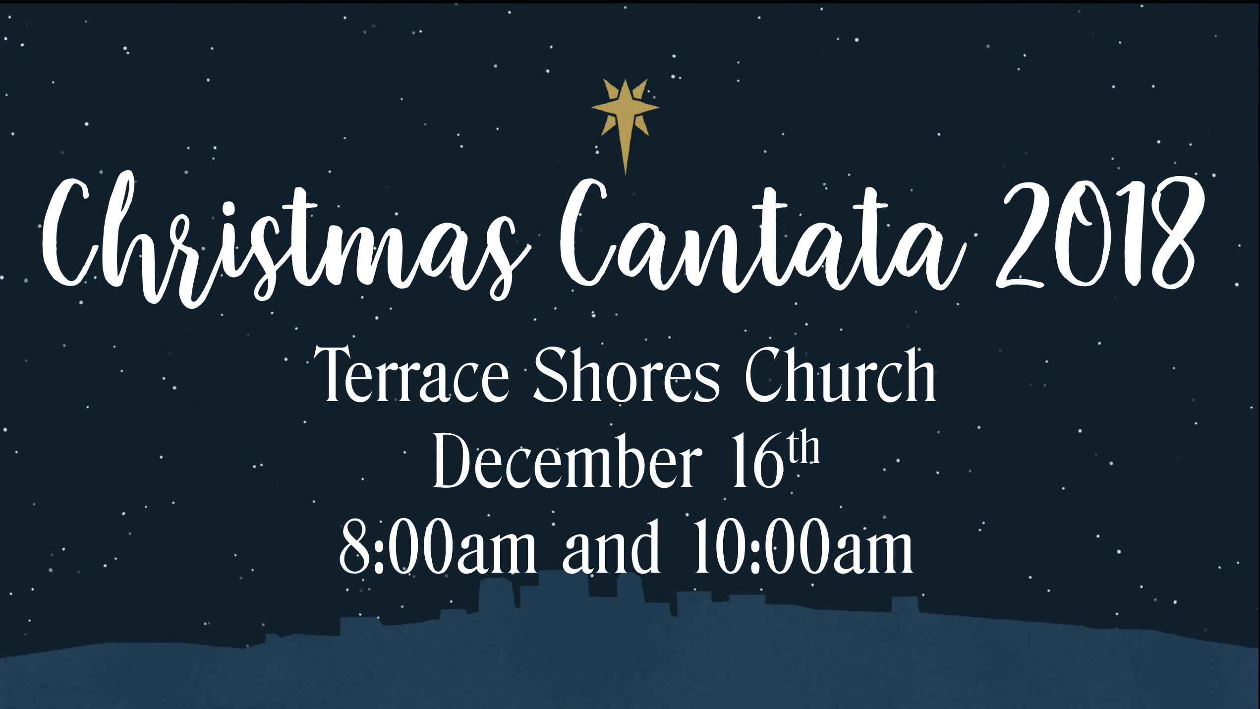 Christmas Cantata.Christmas Cantata 2018terrace Shores Church Where Friends
